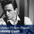 Folsom Prison Blues Johnny Cash