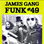 Funk 49 Joe Walsh (The James Gang)
