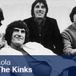 Lola. The Kinks