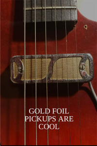 Vintage Guitars Gold Foil Pickups